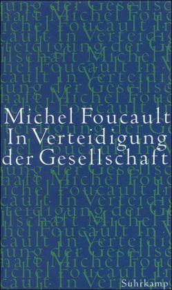In Verteidigung der Gesellschaft - Foucault, Michel