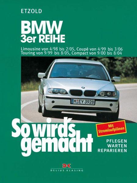 So wird's gemacht. BMW 3er-Reihe - Etzold, Hans-Rüdiger