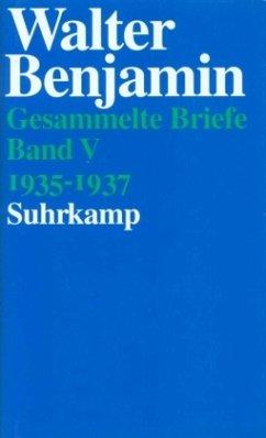 Briefe 1935 - 1937 - Benjamin, Walter