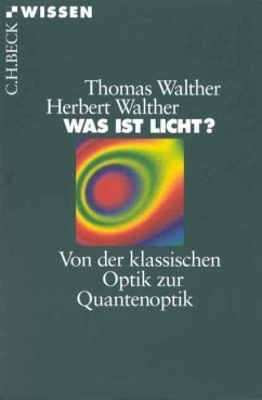 Was ist Licht? - Walther, Thomas; Walther, Herbert