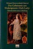 Das Geheimnis um Shakespeares ' Dark Lady'