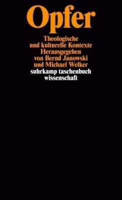 Opfer - Janowski, Bernd / Welker, Michael (Hgg.)