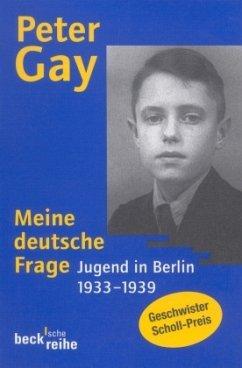 Meine deutsche Frage - Gay, Peter
