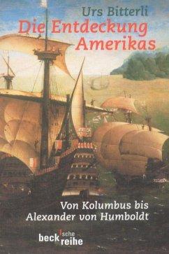 Die Entdeckung Amerikas - Bitterli, Urs