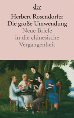 Die große Umwendung - Rosendorfer, Herbert