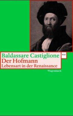 Der Hofmann - Castiglione, Baldassare