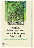 Sagen, Märchen und Schwänke aus Südtirol 2