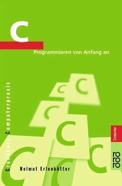 C Programmieren von Anfang an - Erlenkötter, Helmut