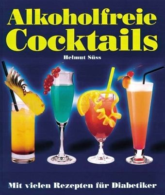 alkoholfreie cocktails von helmut s ss buch. Black Bedroom Furniture Sets. Home Design Ideas