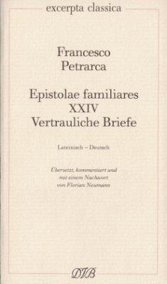 Epistolae Familiares XXIV - Petrarca, Francesco