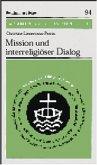 Mission und interreligiöser Dialog