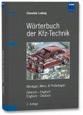 Wörterbuch der Kfz-Technik. Deutsch-Englisch / Englisch-Deutsch