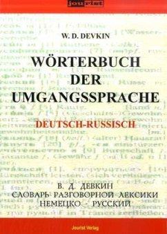 Deutsch-russisches Wörterbuch der Umgangssprache - Dewkin, W. D.