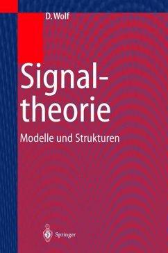 Signaltheorie - Wolf, Dietrich
