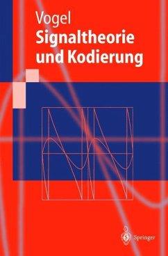 Signaltheorie und Kodierung - Vogel, Peter