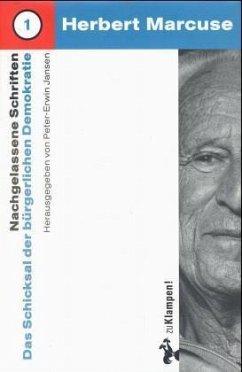 Das Schicksal der bürgerlichen Demokratie - Marcuse, Herbert