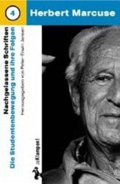 Die Studentenbewegung und ihre Folgen - Marcuse, Herbert Marcuse, Herbert