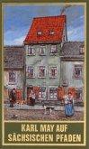 Karl May auf sächsischen Pfaden