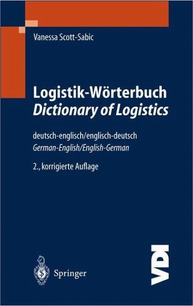 Logistik w rterbuch dictionary of logistics deutsch for Dictionary englisch deutsch