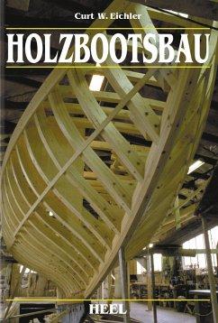 Holzbootsbau - Eichler, Curt W.