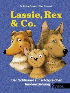 Lassie, Rex & Co. - Rehage, Felicia