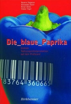 Die blaue Paprika - Baier, Alexandra; Dette, Birgit; Tappeser, Beatrix; Tügel, Hanne