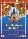 Das tibetische Heilbuch