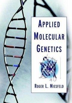 Applied Molecular Genetics - Miesfeld, Roger L.
