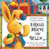 Zirkusbriefe von Felix, m. 3 Jongliertüchern