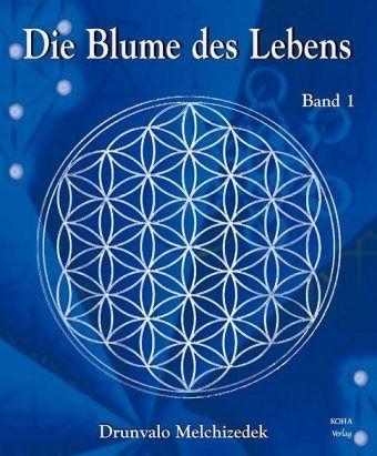Die Blume Des Lebens 1 Von Drunvalo Melchizedek Portofrei Bei Bücher
