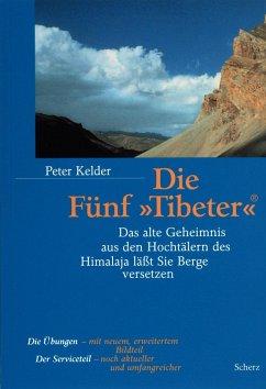 Die Fünf `Tibeter` - Kelder, Peter