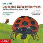Der kleine Käfer Immerfrech / Die kleine Maus sucht einen Freund, 1 Audio-CD