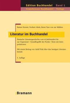 Literatur im Buchhandel - Dorner, Rainer;Abels, Norbert;Zur Mühlen, Bernt T. von