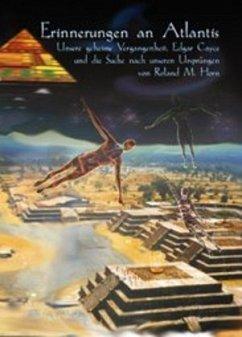 Erinnerungen an Atlantis - Horn, Roland M.
