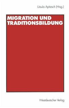 Migration und Traditionsbildung
