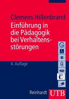 Einführung in die Pädagogik bei Verhaltensstörungen - Hillenbrand, Clemens
