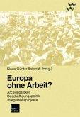 Europa ohne Arbeit?