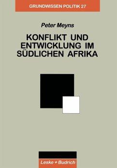 Konflikt und Entwicklung im Südlichen Afrika - Meyns, Peter