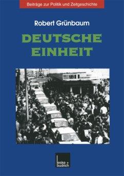 Deutsche Einheit - Grünbaum, Robert
