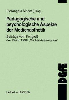Pädagogische und psychologische Aspekte der Medienästhetik