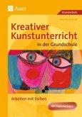 Arbeiten mit Farbe / Kreativer Kunstunterricht in der Grundschule