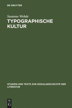 Typographische Kultur - Wehde, Susanne