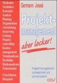 Projektmanagement - aber locker!