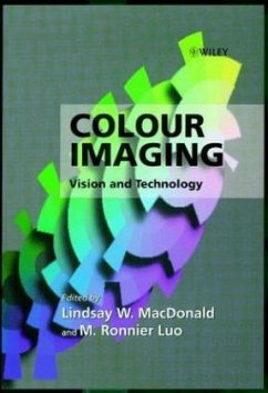 Colour Imaging: Vision and Technology - MacDonald, Lindsay W. / Luo, M. Ronnier (Hgg.)