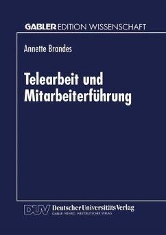 Telearbeit und Mitarbeiterführung - Brandes, Annette