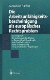 Die Arbeitsunfähigkeits-bescheinigung als europäisches Rechtsproblem