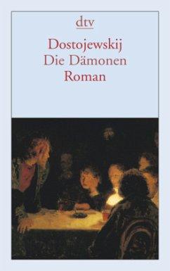 Die Dämonen - Dostojewskij, Fjodor M.