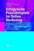 Erfolgreiche Praxisbeispiele im Online Marketing