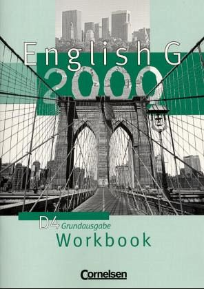 English G 2000. Ausgabe D 4. Workbook Bd.4
