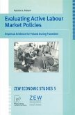 Evaluating Active Labour Market Policies